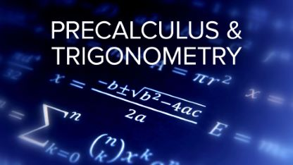Mathematics Describing the Real World: Precalculus and Trigonometry
