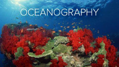 Oceanography: Exploring Earth's Final Wilderness
