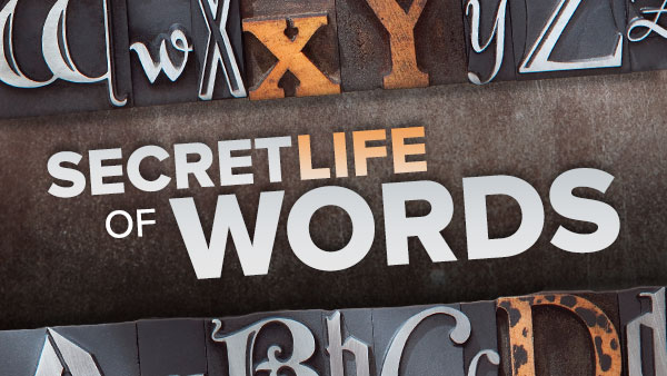 The Life of a Word, from Birth to Death