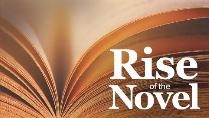 Rise of the Novel: Exploring History's Greatest Early Works