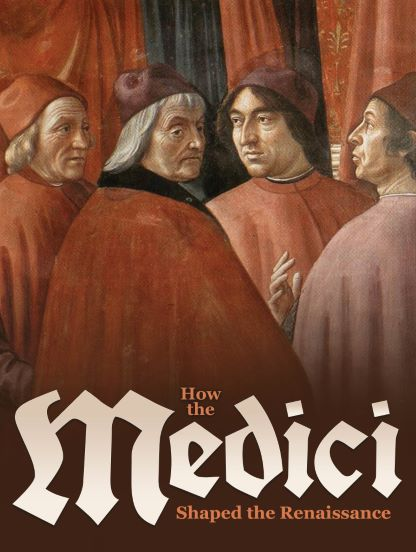 How the Medici Shaped the Renaissance