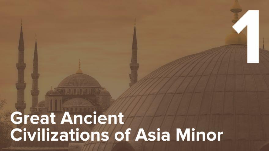 Introduction to Anatolia