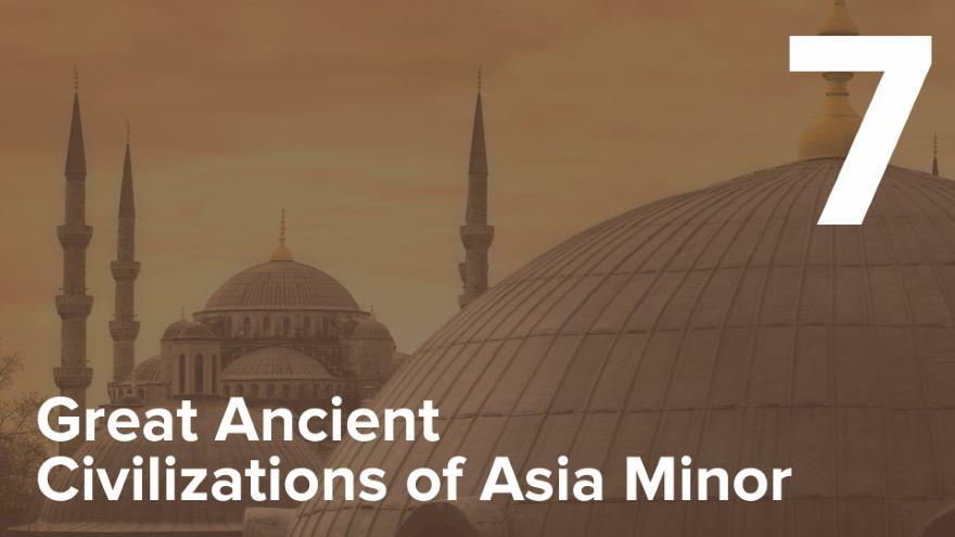 Iron Age Kingdoms of Asia Minor