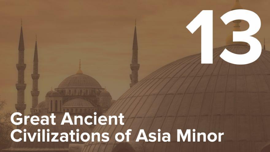The Hellenization of Asia Minor