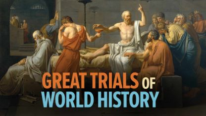 The Great Trials of World History and the Lessons They Teach Us