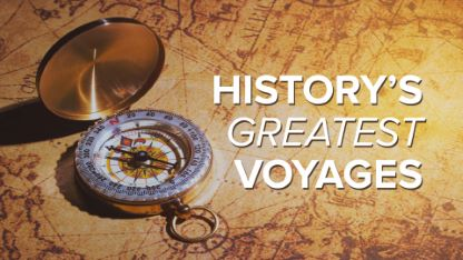 History's Greatest Voyages of Exploration