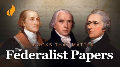 Books That Matter: The Federalist Papers