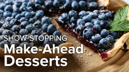 Show-Stopping Make-Ahead Desserts