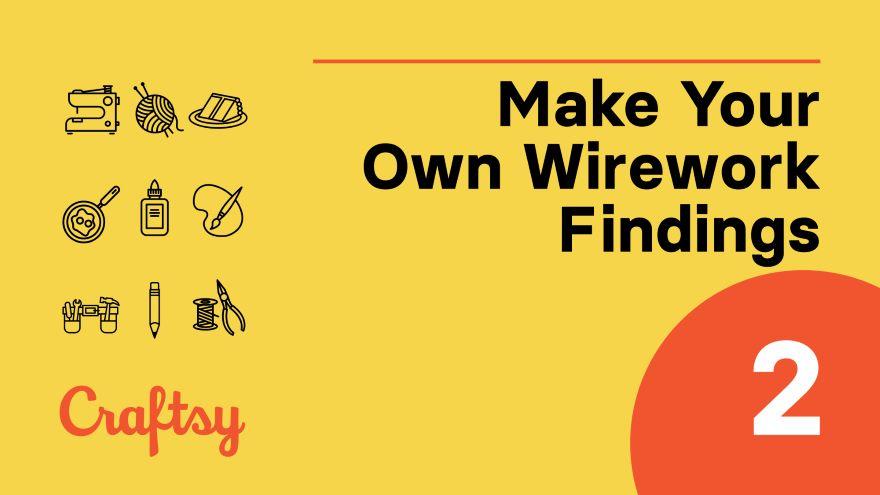Wire Working Basics