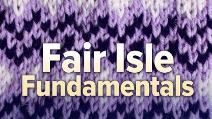 Fair Isle Fundamentals