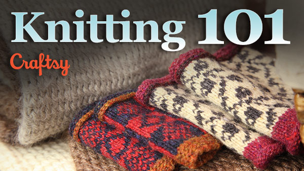 Module 1 - Lesson 1: Intro to Knitting