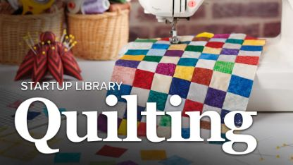 Startup Library: Quilting