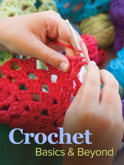 Crochet: Basics and Beyond