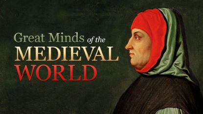 Great Minds of the Medieval World