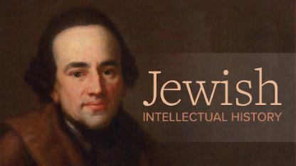 Jewish Intellectual History: 16th to 20th Century