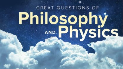 The Great Questions of Philosophy and Physics