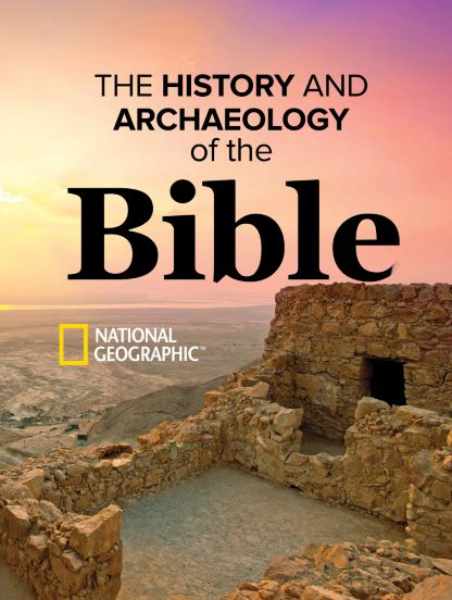 The History and Archaeology of the Bible