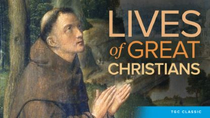 The Lives of Great Christians