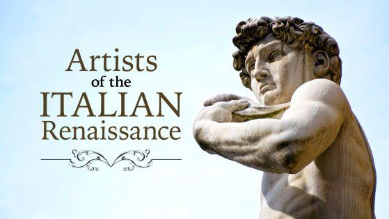Great Artists of the Italian Renaissance