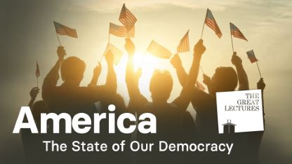 America: The State of Our Democracy