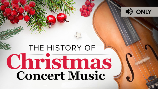 History of Christmas Concert Music