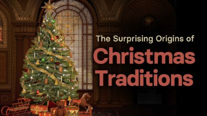 The Surprising Origins of Christmas Traditions