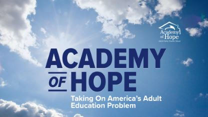 Academy of Hope: Taking On America's Adult Education Problem