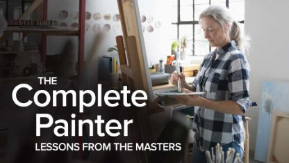 The Complete Painter: Lessons from the Masters