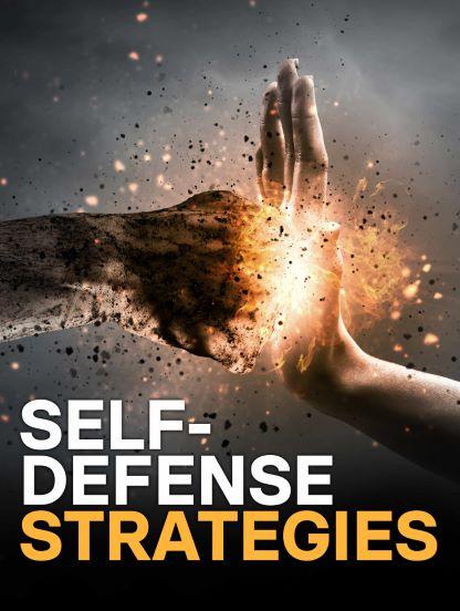 Understanding and Applying Self-Defense Strategies
