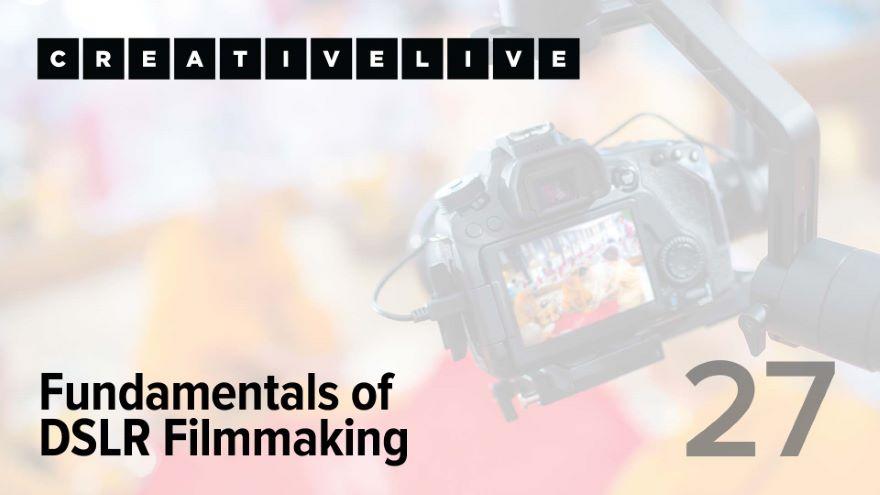 DSLR Filmmaking Tools, Part 2