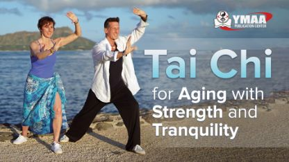 Tai Chi for Aging with Strength and Tranquility