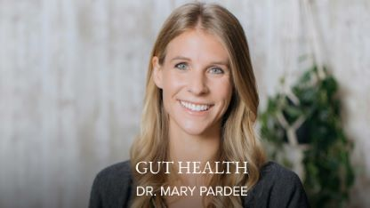 Gut Health with Dr. Mary Pardee