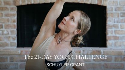 The 21-Day Yoga Challenge with Schuyler Grant