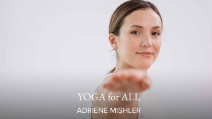 Yoga for All with Adriene Mishler