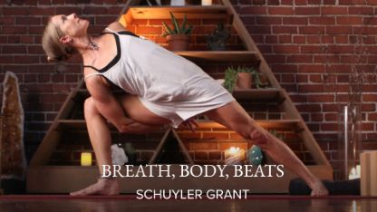 Breath, Body, Beats (a 21-Day Yoga Challenge) with Schuyler Grant