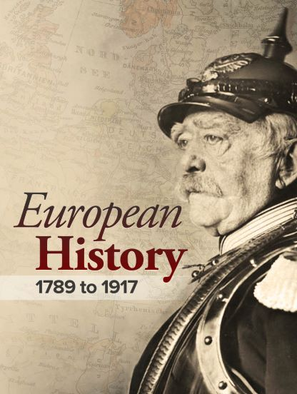 The Long 19th Century: European History from 1789 to 1917