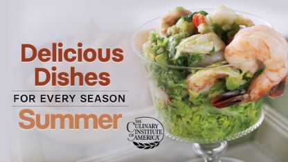 Delicious Dishes for Every Season: Summer