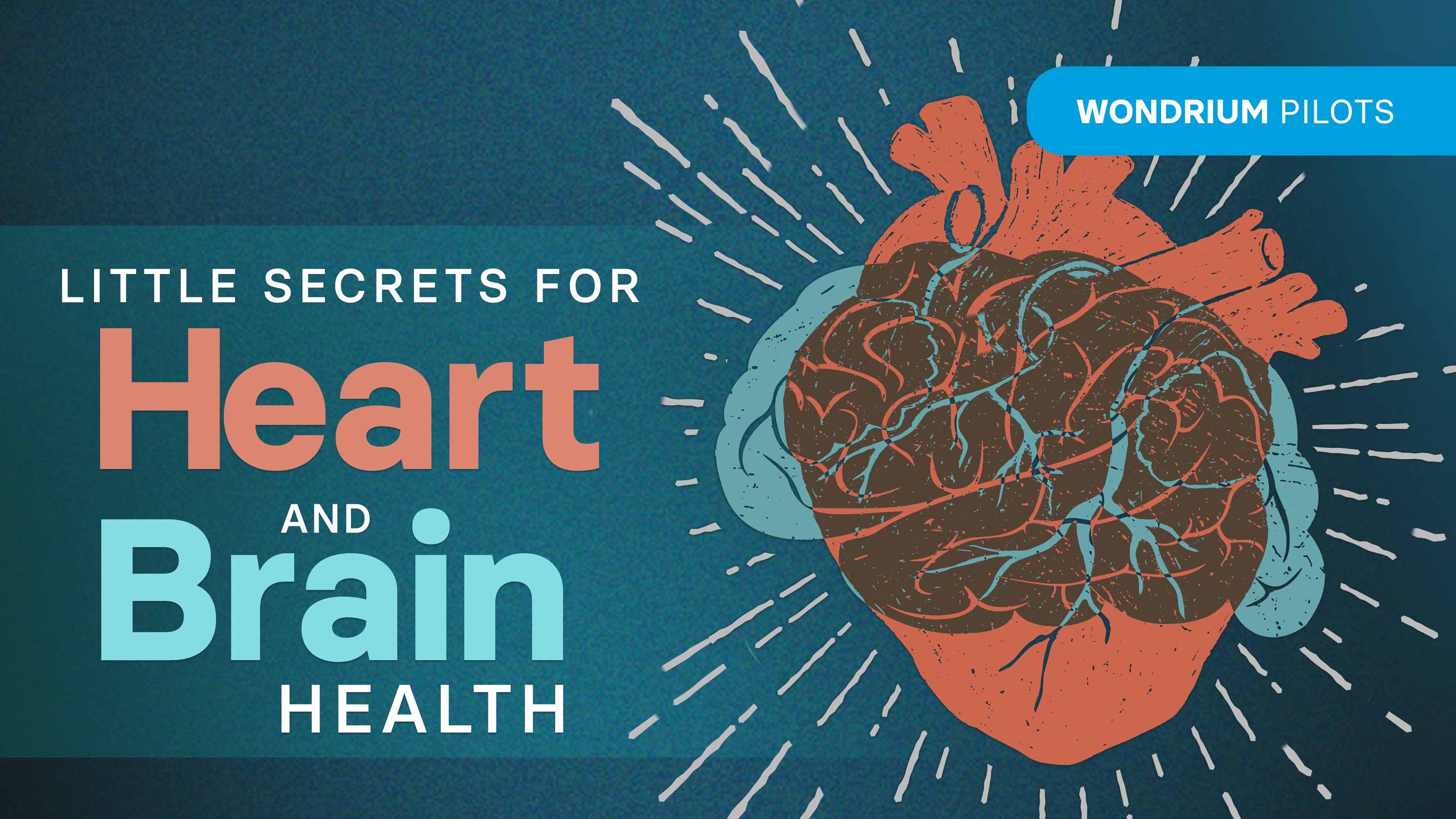 Little Secrets for Heart and Brain Health