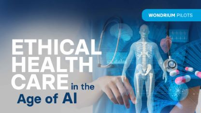 Plus Pilots: Ethical Health Care in the Age of AI