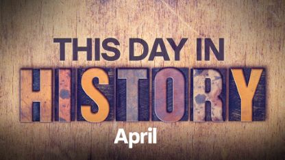 This Day in History: April