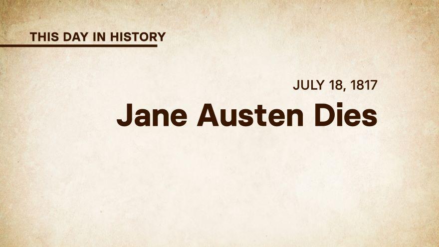 July 18, 1817: Jane Austen Dies