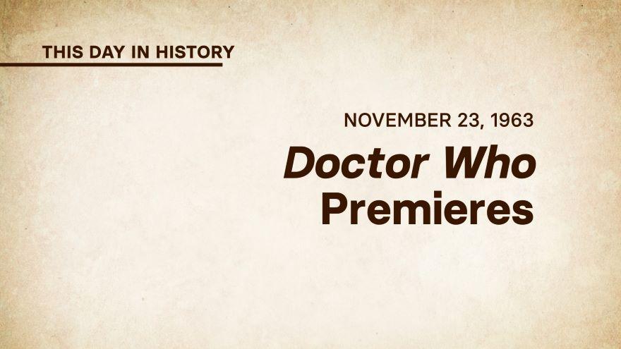 November 23, 1963: Doctor Who Premieres