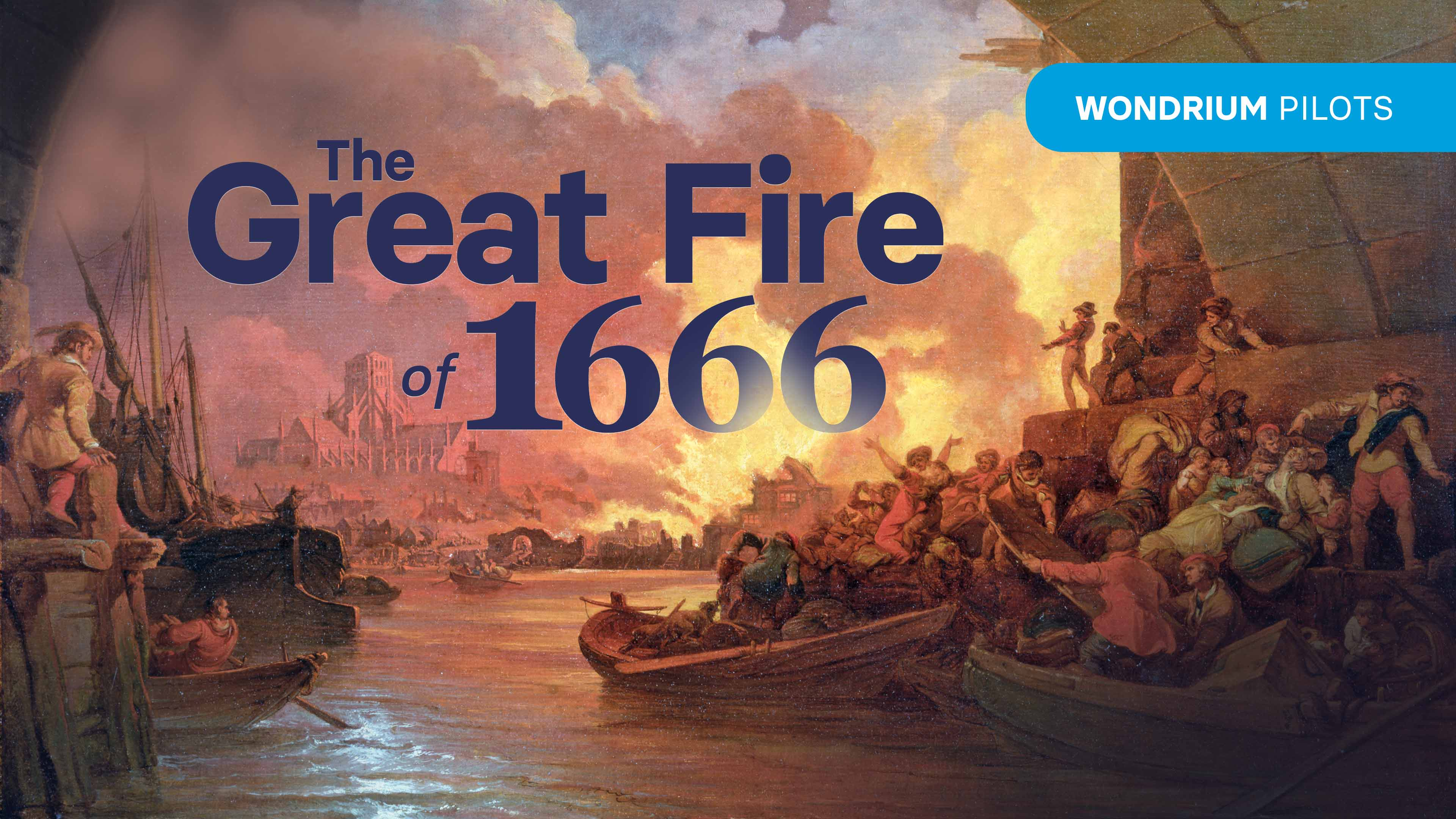 The Great Fire of 1666