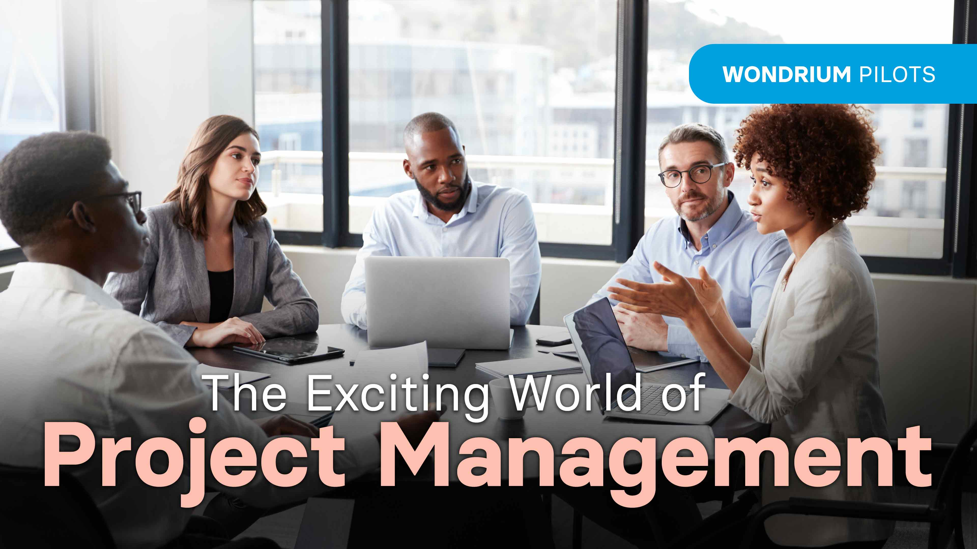 The Exciting Field of Project Management