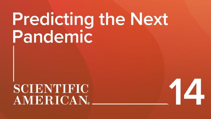 Predicting the Next Pandemic