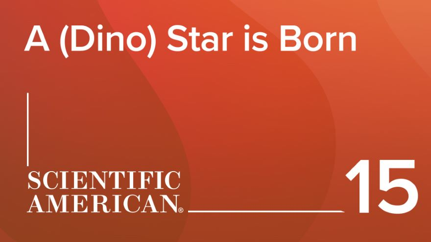 A (Dino) Star Is Born