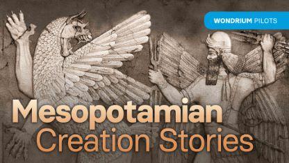 Mesopotamian Creation Stories
