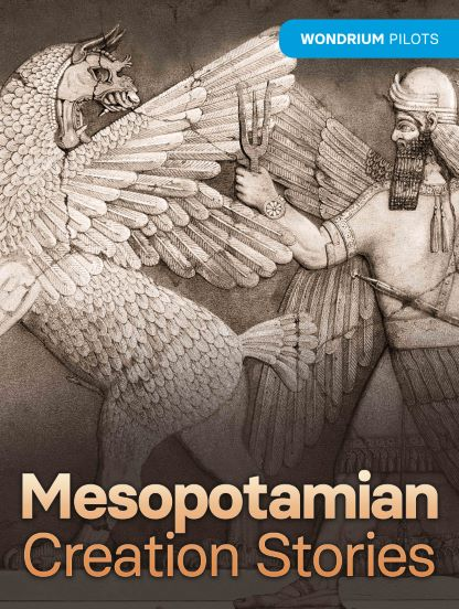 Wondrium Pilots: Mesopotamian Creation Stories