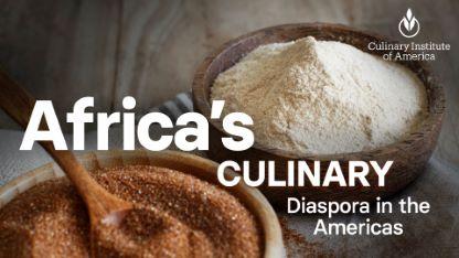 Africa's Culinary Diaspora in the Americas