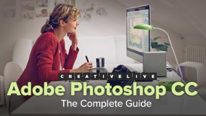 Adobe Photoshop CC: The Complete Guide